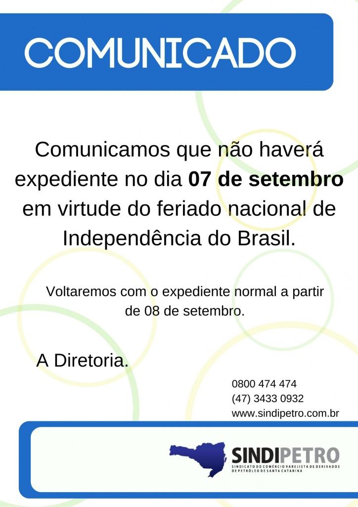 Comunicamos que não haverá expediente no dia 07 de setembro em virtude do feriado nacional de Independência do Brasil. Voltaremos com o expediente normal a partir do dia 08 de setembro. A Diretoria.